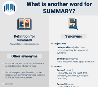 summary, synonym summary, another word for summary, words like summary, thesaurus summary