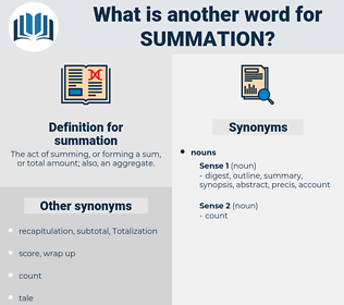 summation, synonym summation, another word for summation, words like summation, thesaurus summation