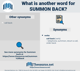 summon back, synonym summon back, another word for summon back, words like summon back, thesaurus summon back