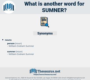sumner, synonym sumner, another word for sumner, words like sumner, thesaurus sumner