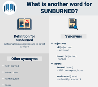 sunburned, synonym sunburned, another word for sunburned, words like sunburned, thesaurus sunburned
