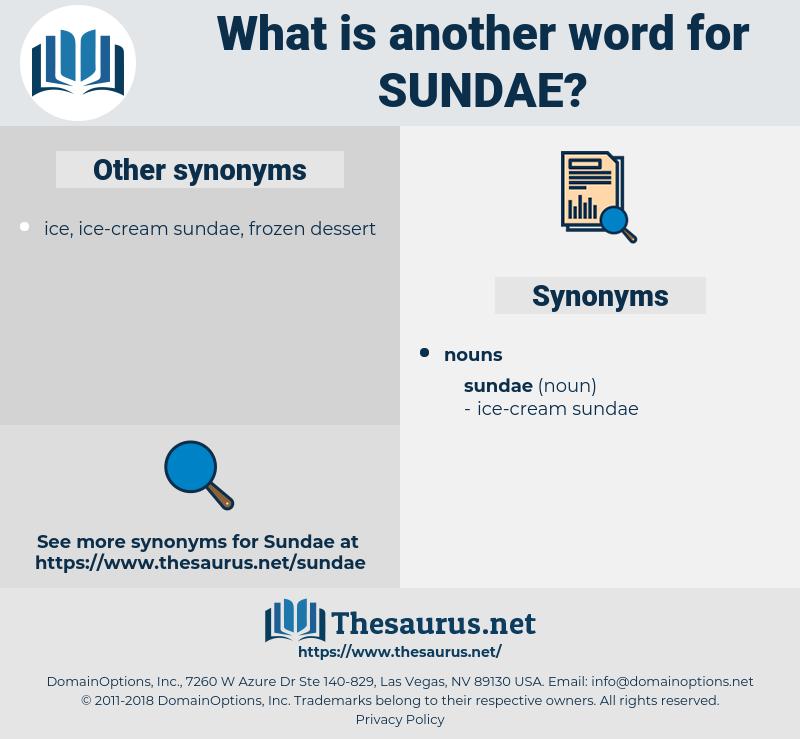 sundae, synonym sundae, another word for sundae, words like sundae, thesaurus sundae