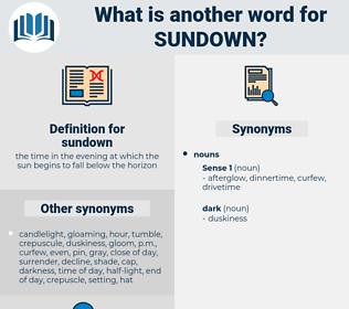sundown, synonym sundown, another word for sundown, words like sundown, thesaurus sundown