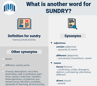 sundry, synonym sundry, another word for sundry, words like sundry, thesaurus sundry