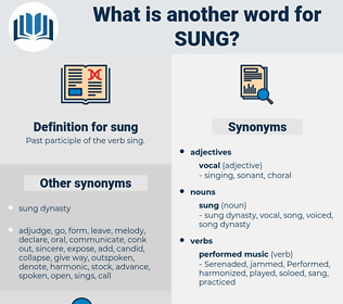 sung, synonym sung, another word for sung, words like sung, thesaurus sung