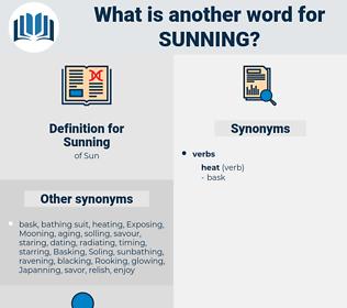 Sunning, synonym Sunning, another word for Sunning, words like Sunning, thesaurus Sunning