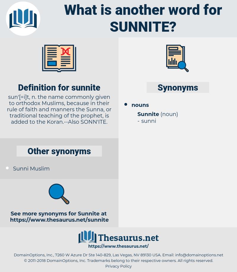 sunnite, synonym sunnite, another word for sunnite, words like sunnite, thesaurus sunnite