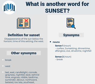 sunset, synonym sunset, another word for sunset, words like sunset, thesaurus sunset