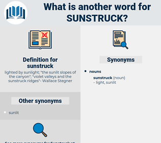 sunstruck, synonym sunstruck, another word for sunstruck, words like sunstruck, thesaurus sunstruck