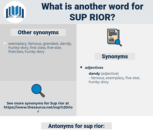 sup rior, synonym sup rior, another word for sup rior, words like sup rior, thesaurus sup rior