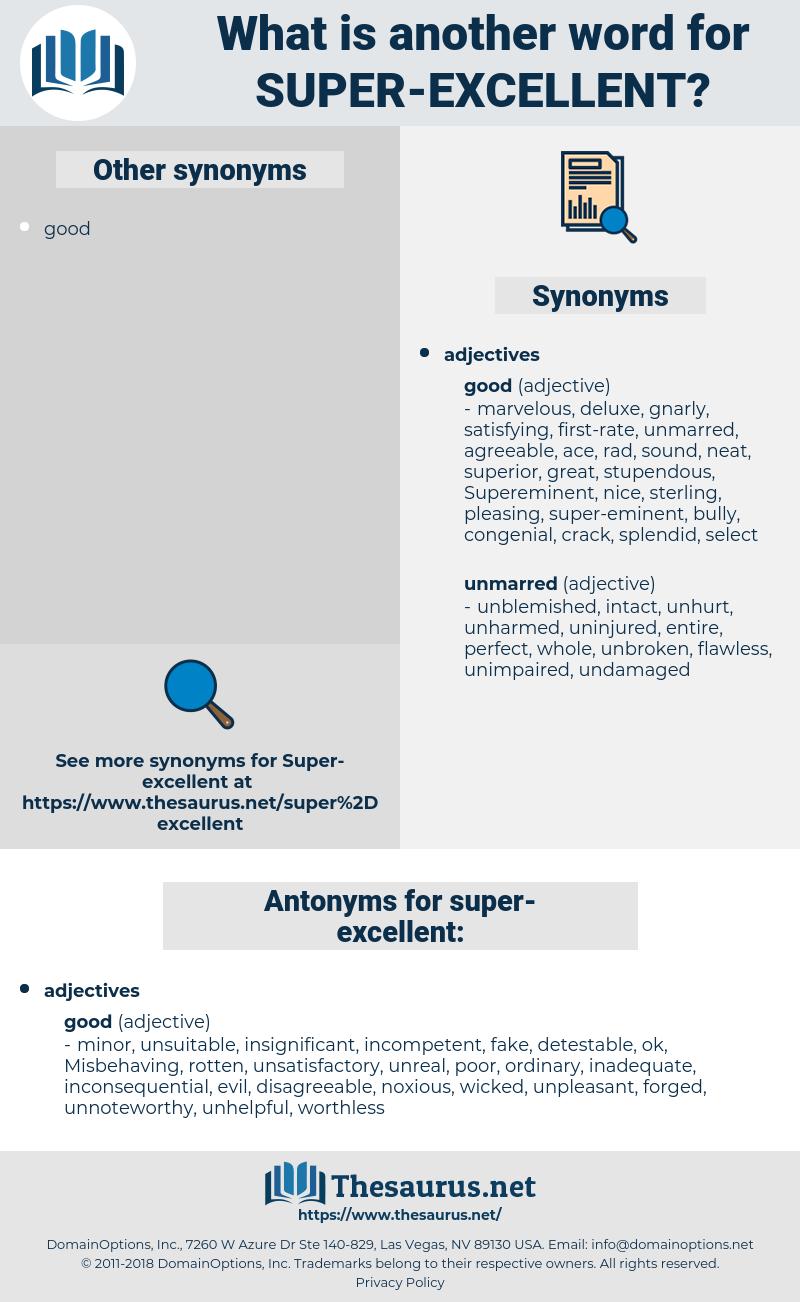 super-excellent, synonym super-excellent, another word for super-excellent, words like super-excellent, thesaurus super-excellent