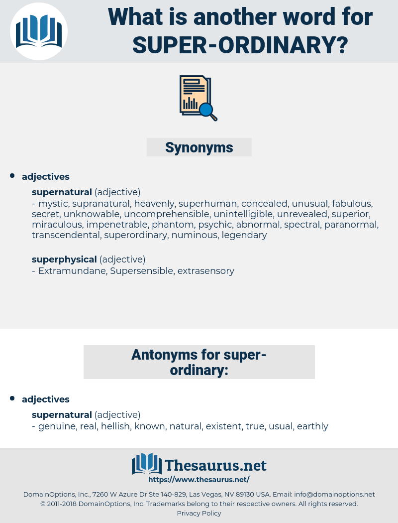 super ordinary, synonym super ordinary, another word for super ordinary, words like super ordinary, thesaurus super ordinary