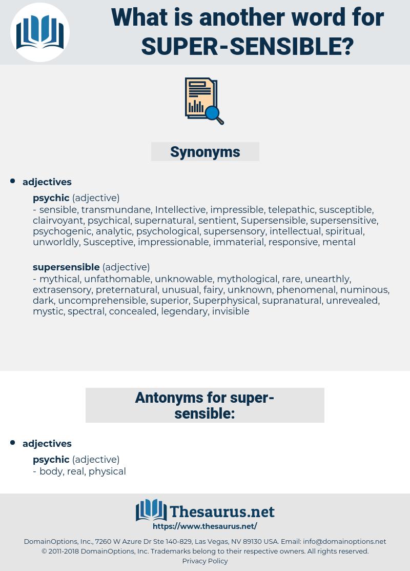 super sensible, synonym super sensible, another word for super sensible, words like super sensible, thesaurus super sensible