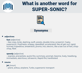 super-sonic, synonym super-sonic, another word for super-sonic, words like super-sonic, thesaurus super-sonic