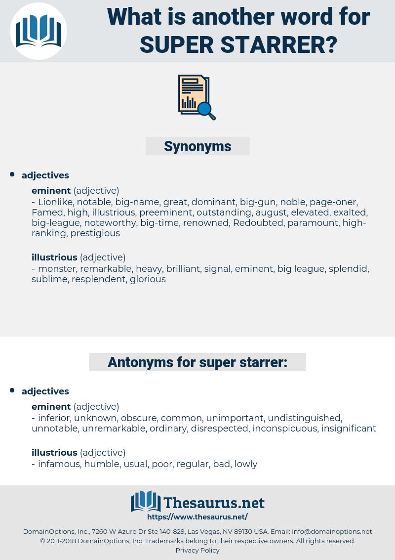 super-starrer, synonym super-starrer, another word for super-starrer, words like super-starrer, thesaurus super-starrer