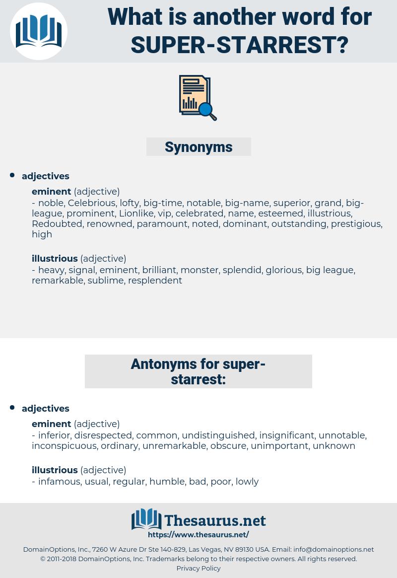 super-starrest, synonym super-starrest, another word for super-starrest, words like super-starrest, thesaurus super-starrest