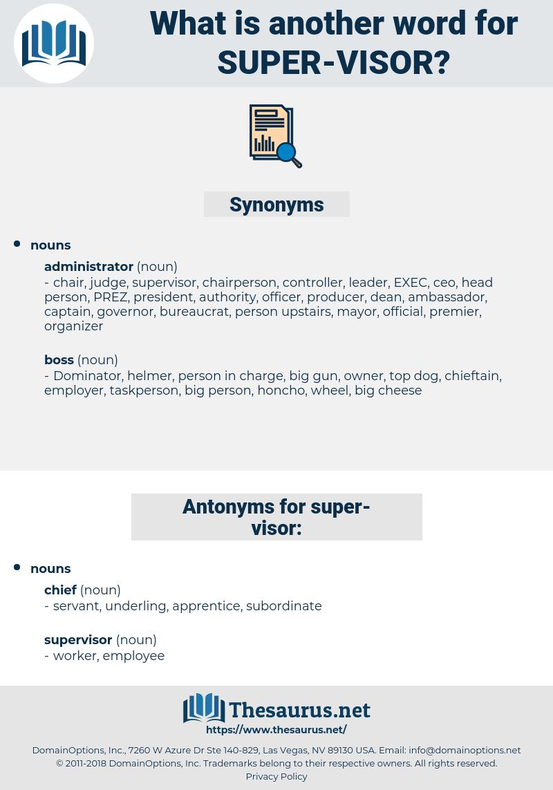 super visor, synonym super visor, another word for super visor, words like super visor, thesaurus super visor