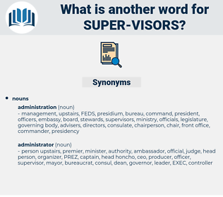 super visors, synonym super visors, another word for super visors, words like super visors, thesaurus super visors