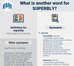 superbly, synonym superbly, another word for superbly, words like superbly, thesaurus superbly