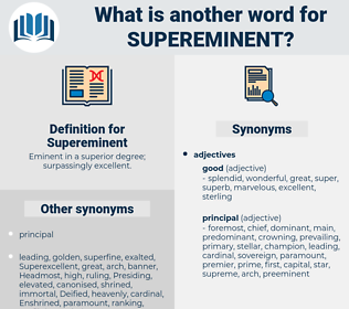 Supereminent, synonym Supereminent, another word for Supereminent, words like Supereminent, thesaurus Supereminent