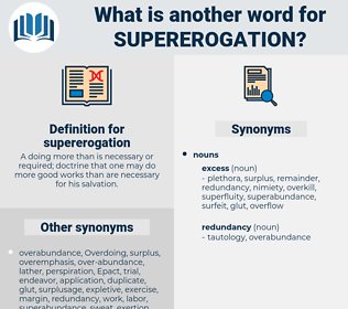 supererogation, synonym supererogation, another word for supererogation, words like supererogation, thesaurus supererogation