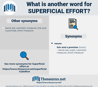 superficial effort, synonym superficial effort, another word for superficial effort, words like superficial effort, thesaurus superficial effort