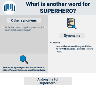 superhero, synonym superhero, another word for superhero, words like superhero, thesaurus superhero