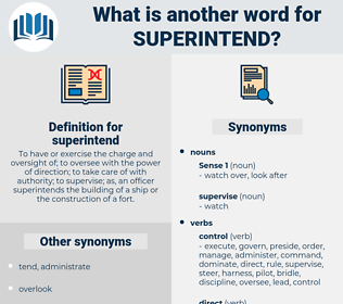 superintend, synonym superintend, another word for superintend, words like superintend, thesaurus superintend
