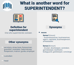 superintendent, synonym superintendent, another word for superintendent, words like superintendent, thesaurus superintendent