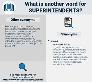 superintendents, synonym superintendents, another word for superintendents, words like superintendents, thesaurus superintendents