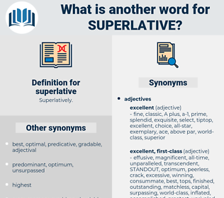 superlative, synonym superlative, another word for superlative, words like superlative, thesaurus superlative