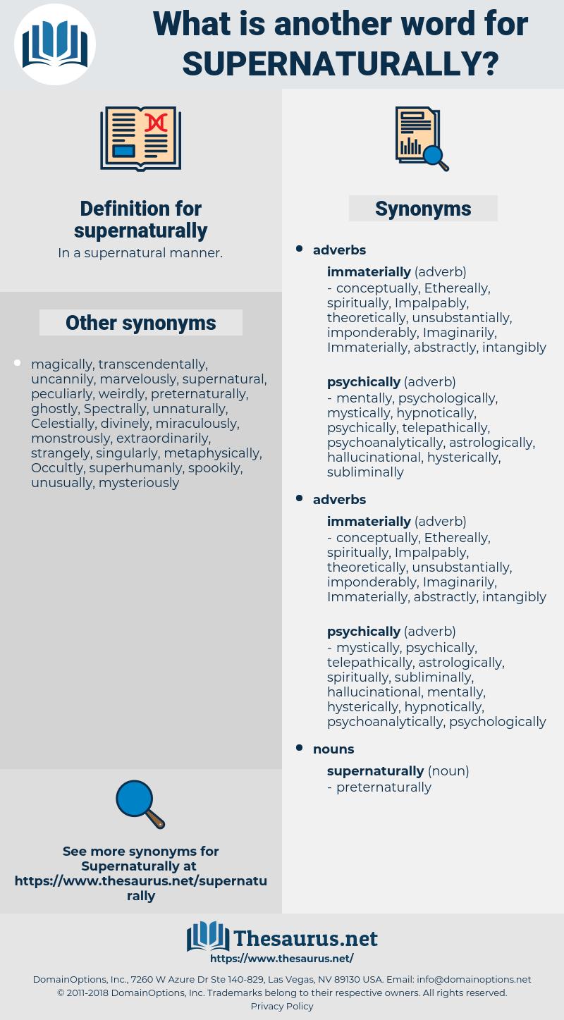 supernaturally, synonym supernaturally, another word for supernaturally, words like supernaturally, thesaurus supernaturally