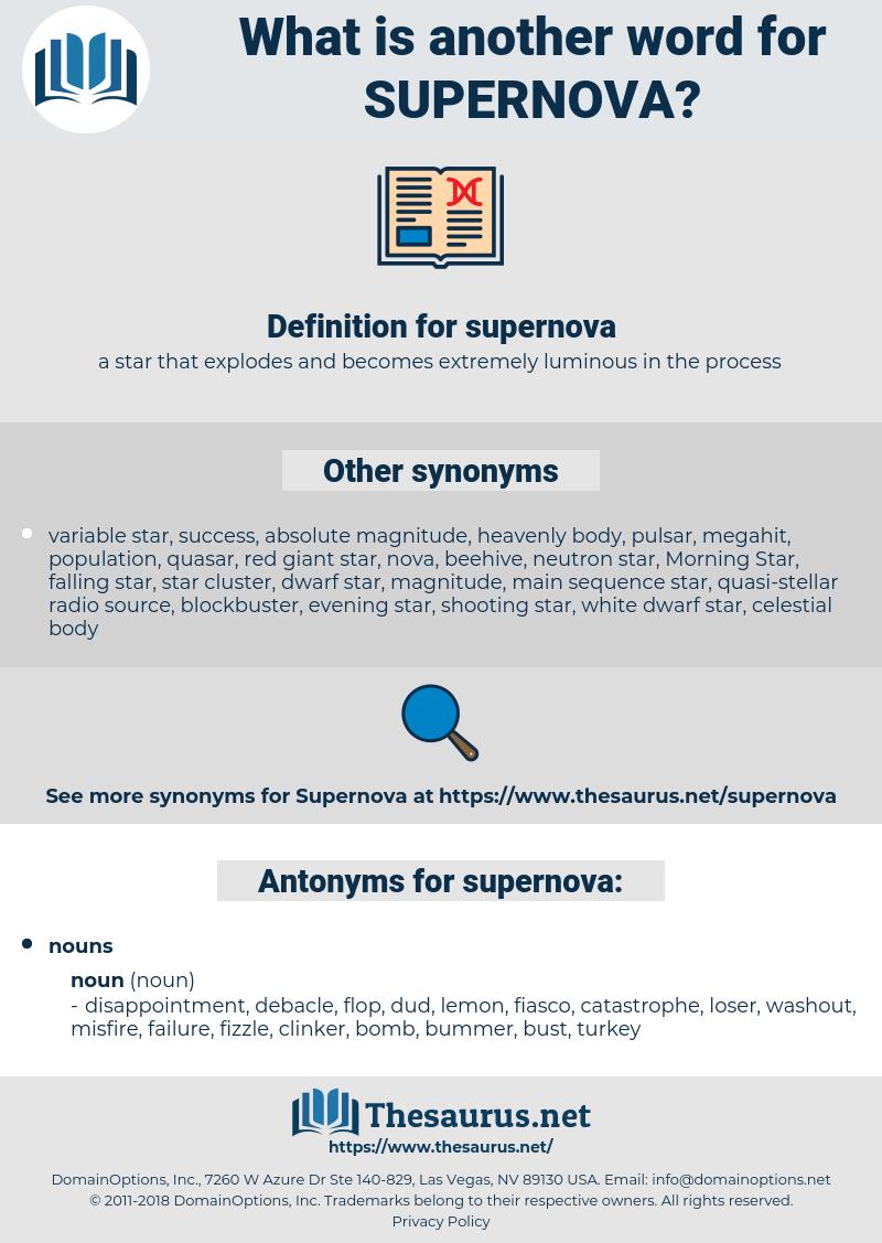 supernova, synonym supernova, another word for supernova, words like supernova, thesaurus supernova