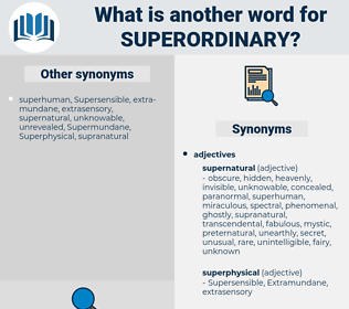 superordinary, synonym superordinary, another word for superordinary, words like superordinary, thesaurus superordinary