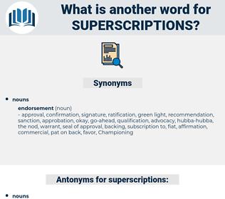 superscriptions, synonym superscriptions, another word for superscriptions, words like superscriptions, thesaurus superscriptions