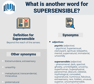 Supersensible, synonym Supersensible, another word for Supersensible, words like Supersensible, thesaurus Supersensible