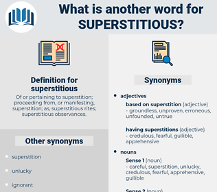 superstitious, synonym superstitious, another word for superstitious, words like superstitious, thesaurus superstitious