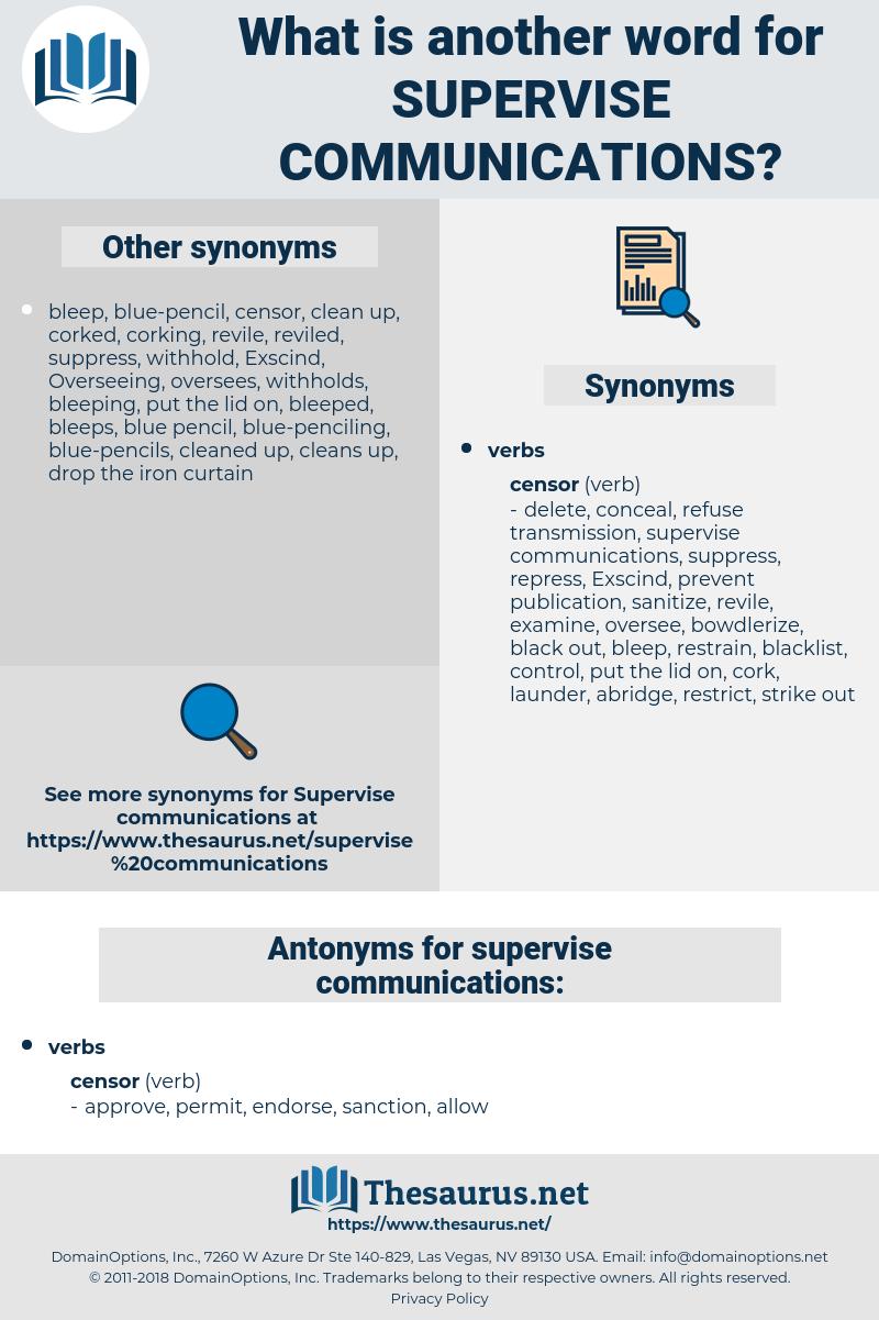 supervise communications, synonym supervise communications, another word for supervise communications, words like supervise communications, thesaurus supervise communications