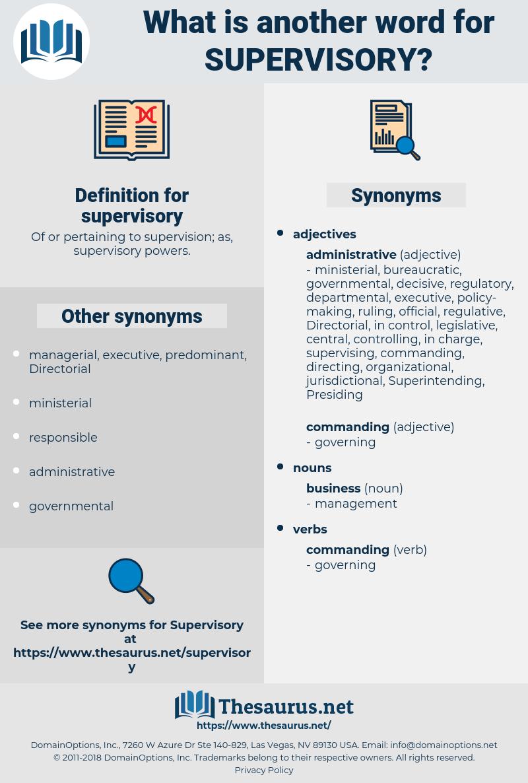 supervisory, synonym supervisory, another word for supervisory, words like supervisory, thesaurus supervisory