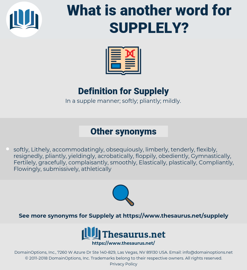 Supplely, synonym Supplely, another word for Supplely, words like Supplely, thesaurus Supplely