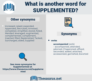 Supplemented, synonym Supplemented, another word for Supplemented, words like Supplemented, thesaurus Supplemented