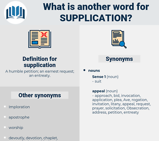 supplication, synonym supplication, another word for supplication, words like supplication, thesaurus supplication