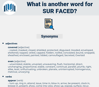 sur faced, synonym sur faced, another word for sur faced, words like sur faced, thesaurus sur faced
