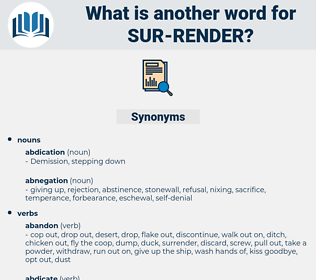 sur-render, synonym sur-render, another word for sur-render, words like sur-render, thesaurus sur-render