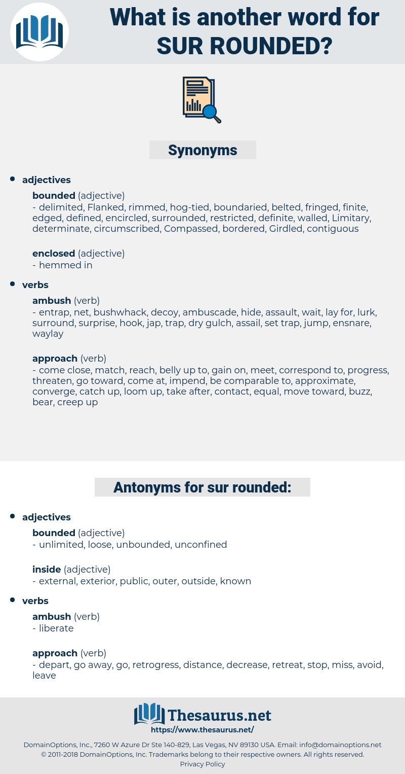 sur-rounded, synonym sur-rounded, another word for sur-rounded, words like sur-rounded, thesaurus sur-rounded