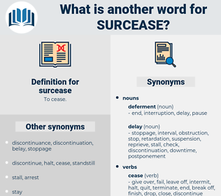 surcease, synonym surcease, another word for surcease, words like surcease, thesaurus surcease