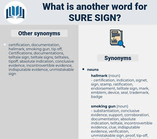 sure sign, synonym sure sign, another word for sure sign, words like sure sign, thesaurus sure sign