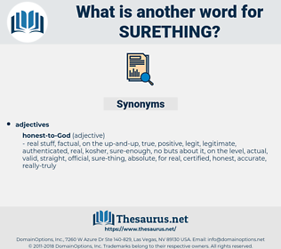 surething, synonym surething, another word for surething, words like surething, thesaurus surething