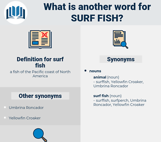 surf fish, synonym surf fish, another word for surf fish, words like surf fish, thesaurus surf fish