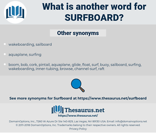 surfboard, synonym surfboard, another word for surfboard, words like surfboard, thesaurus surfboard